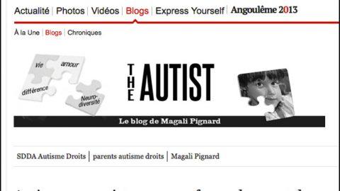 Article dans l'Express : Autisme : «un sujet grave, sauf quand ce sont des autistes qui en parlent»