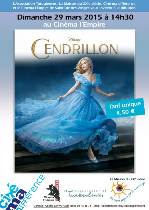 Projection ciné-ma différence du film «Cendrillon» dimanche 29 mars 2015 à 14h30