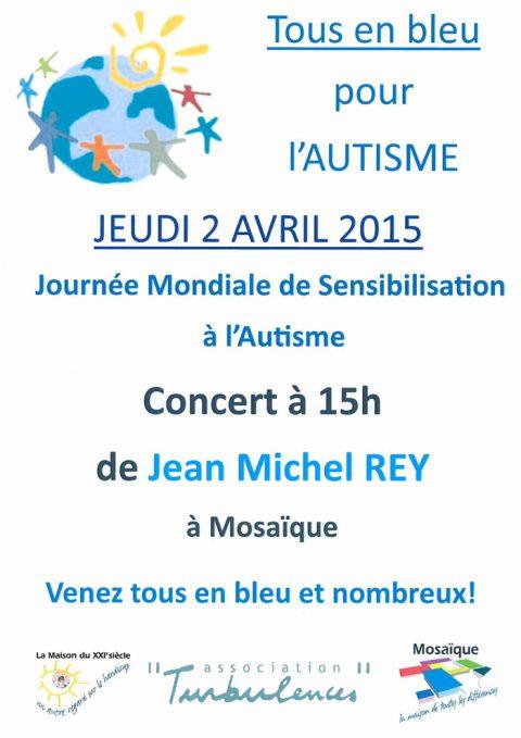 «Tous en bleu pour l'Autisme» : Concert de Jean-Michel Rey le jeudi 2 avril à Mosaïque